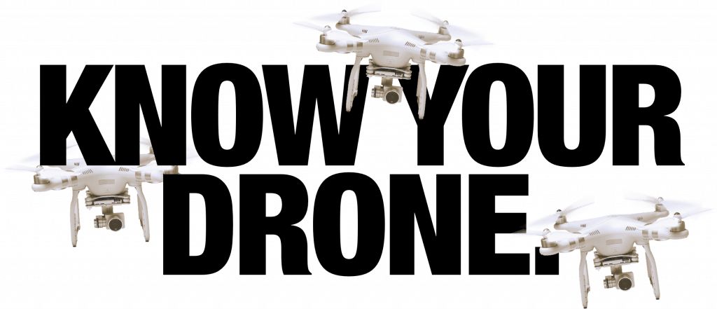 Know your drone to fly it safely and legally.