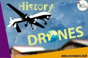 Who Invented Drones? From History to Evolution